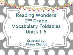 Reading Wonders 2nd Grade Vocabulary Foldables