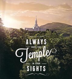 """LDS Mormon Temple - """"Always keep the temple in your sights."""" -President Thomas S. Monson I love this - sure would have liked it for my lesson today in RS. Mormon Temples, Lds Temples, Latter Days, Latter Day Saints, President Monson, Templer, Lds Quotes, Uplifting Quotes, Temple Quotes Lds"""
