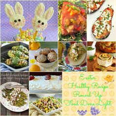 Easter Healthy Recipe Round Up Food Done Light #healthyeaster #easterrecipes