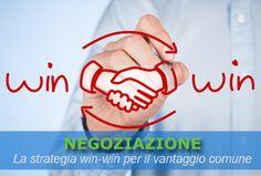 La strategia win-win mira a soddisfare i propri interessi e quelli altrui. Quali altri atteggiamenti mettiamo in atto e come puntare ad un vantaggio comune.