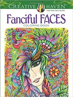 Creative Haven Fanciful Faces Coloring Book Miryam Adatto 9780486779355 Books