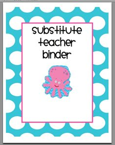 Create a substitute teacher binder. I love this! I have a Sub Info paper next to my door, but it rarely gets read. This is so handy!