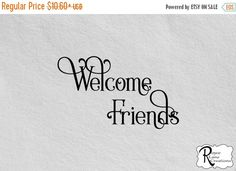 VACATION SALE Welcome Sign-Welcome Friends por RoyceLaneCreations