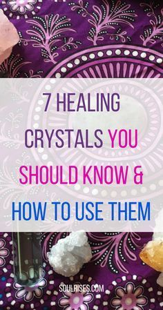 7 Healing Crystals You Should Know + How to Use Them! Learn about these different, unique #crystals and #gems that can #heal, #inspire and #uplift you holistically, plus specific ideas on how to use them. #meditation #holistichealth