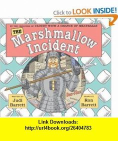 The Marshmallow Incident (9780545046534) Judi Barrett, Ron Barrett , ISBN-10: 054504653X  , ISBN-13: 978-0545046534 ,  , tutorials , pdf , ebook , torrent , downloads , rapidshare , filesonic , hotfile , megaupload , fileserve