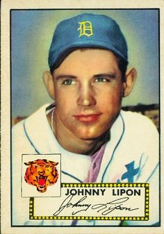 Johnny Lipon 1952 Shortstop - Detroit Tigers Card Number: 89 Series: Topps…