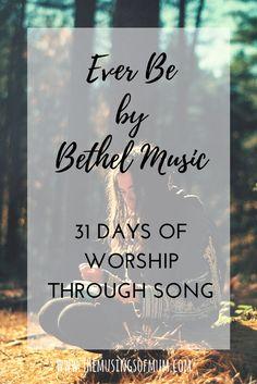 The Musings of Mum - 31 Days of Worship