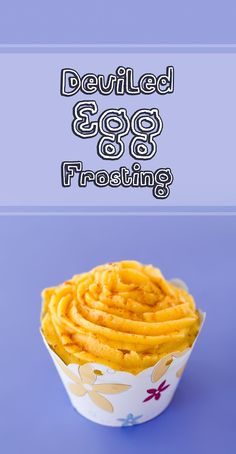 Recipe for Deviled Egg Frosting ~ Cupcake Project