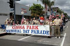 One of the highlights of the year is the Memorial Day parade on Sherman Way Canoga Park, Memorial Day, Broadway Shows, Highlights, California, Memories, History, Pictures, Memoirs