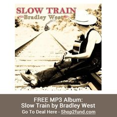 #GooglePlay is offering FREE MP3 Album: Slow Train by #BradleyWest. Hurry, limited time offer.  Go to Deal Here --> http://www.shop2fund.com/coupon/free-mp3-album-slow-train-by-bradley-west/770737/