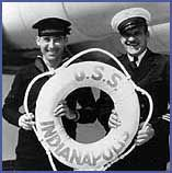 USS Indianapolis CA-35 Quint's story in Jaws is a true story.  It remains the worst maritime disaster in us naval history