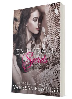 ✰✰BLOG TOUR✰✰ Book Title: Enthrall Secrets  Author: Vanessa Fewings @VanessaFewings Genre: Erotic Romance  Release Date: September 26, 2016 Hosted by: Book Enthusiast Promotions @bookenthupromo  #EnthrallSecrets #VanessaFewings #Preorder #BlogTour #EroticRomance #BEP   #BuyNow Pre-order:  iBooks: http://apple.co/1Rw5COd Nook: http://bit.ly/22ZwBJl Kobo: http://bit.ly/1TrsvUi  Amazon: Sign up to be notified when live: http://bit.ly/1V987IT  #Giveaway: Enter here ➜ ➜   http://b