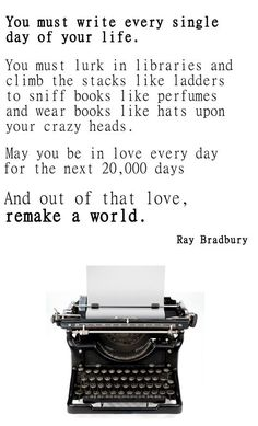 May you be in love every day for the next 20,000 days. And out of that love, remake a world. @Annie Compean Kate