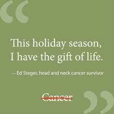 Ed Steger is a head and neck cancer survivor. After celebrating his 5th cancerversary, he's discovered the best gift of all.