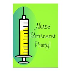 62af3918d72 Nurse Retirement Party Invitations Giant Syringe