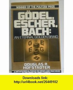 Godel, Escher, Bach An Eternal Golden Braid (9780394745022) Douglas R. Hofstadter , ISBN-10: 0394745027  , ISBN-13: 978-0394745022 ,  , tutorials , pdf , ebook , torrent , downloads , rapidshare , filesonic , hotfile , megaupload , fileserve