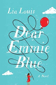 Amazon.com: Dear Emmie Blue: A Novel eBook: Louis, Lia: Kindle Store