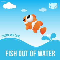 """""""Fish out of water"""" is someone who is uncomfortable in a particular situation. Example: After living in Hong Kong for most of his life, Lee was a fish out of water in Los Angeles. #idiom #idioms #slang #saying #sayings #phrase #phrases #expression #expressions #english #englishlanguage #learnenglish #studyenglish #language #vocabulary #efl #esl #tesl #tefl #toefl #ielts #toeic #fish"""