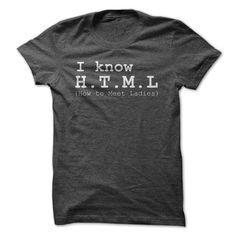 I Know HTML How To Meet Ladies Shirt T Shirt, Hoodie, Sweatshirt