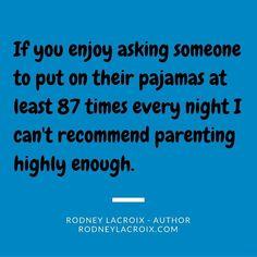 kids | parenting | humor | funny | meme | author | tweets from @moooooog35 | Rodney Lacroix | Amazon: author.to/RodneyLacroix #ParentingHumor