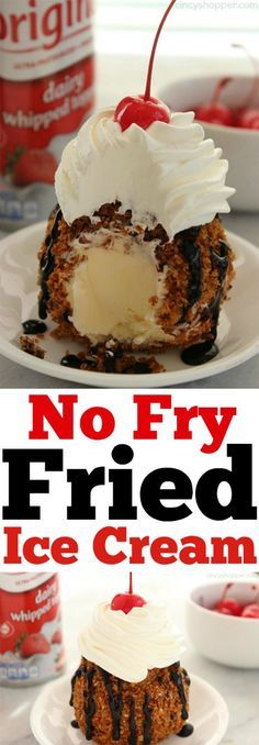 Oh my!!! No Fry Fried Ice Cream-- Super simple dessert without the mess of frying.