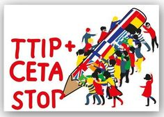 CETA, TTIP: Don't Let Them Get Away With It