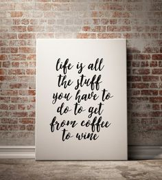 Wine and Coffee Print Quotes about Wine Coffee by BlueBookDesign