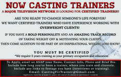 #CASTING, Elite #CelebrityTrainers, #PersonalTrainers, #FitnessTrainers for a MAJOR TV NETWORK WEIGHT LOSS SHOW!