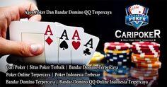 Bandar Domino Online, Bandar Domino QQ, Agen Poker Online, Caripoker, Situs Poker Terbaik, Poker Online Terpercaya, Link Alternatif Poker, Capsa Susun, AduQ
