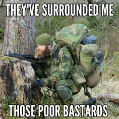 Fun-filled photos for your entertainment. Done with these, find more funny memes here and be sure to check out our Funny Pictures too. Memes aren't the only one's that need love, you know. Military Jokes, Army Humor, Army Memes, Military Life, Funny Images, Best Funny Pictures, Funny Photos, Military Motivation, Norwegian Vikings