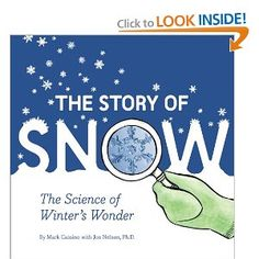 These Questions And More Are Answered In This Visually Stunning Exploration Of The Science Snow Perfect For Reading On Winter
