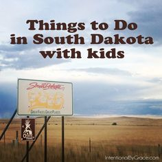 Things to Do in South Dakota with Kids. Can I just say that South Dakota is simply breathtaking?