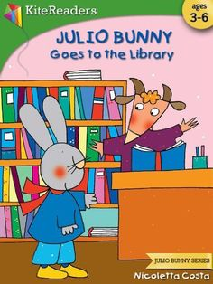 Julio Bunny Goes to the Library (Julio Bunny Series) by Nicoletta Costa, http://www.amazon.com/dp/B00A3WT3F8/ref=cm_sw_r_pi_dp_3Yydrb1ZBPTS1