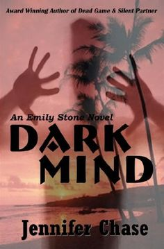 Dark Mind (Emily Stone Series) by Jennifer Chase, http://www.amazon.com/gp/product/B0069VMVJ2/ref=cm_sw_r_pi_alp_u2hRpb0MCPD7G