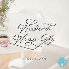 Weekend wrap up! I'm