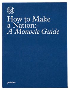 A Monocle Guide is a thought-provoking primer that informs and inspires. The best ideas don't need to be invented—they need to be found and copied. Edited by Monocle, published by Gestalten.