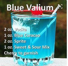 Rather have a xanny but thi will do. Blue Valium - Replace the sweet & sour mix with grenadine.the Purple Valium. Liquor Drinks, Non Alcoholic Drinks, Cocktail Drinks, Beverages, Beverage Bars, Bourbon Drinks, Dessert Drinks, Slushies, Holiday Drinks