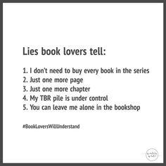 Lies Book Lovers Tell - Writers Write