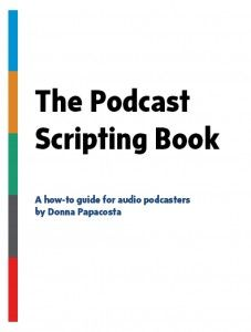 Are you podcasting? The Podcast Scripting Book is now available - Trafcom News Blog