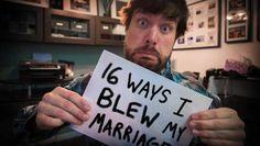 """""""16 manieren waarop ik mijn huwelijk verknalde"""""""