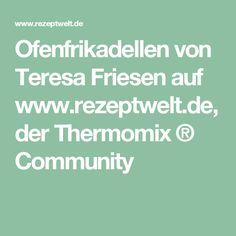Ofenfrikadellen von Teresa Friesen auf www.rezeptwelt.de, der Thermomix ® Community