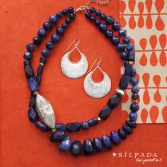 Great chunky necklace to rock a tee or a suit or a dress.....Indigo For It Necklace $239 Lapis and Sterling Silver, Half-Moon Bay earrings $79 solid sterling silver.  www.mysilpada.com/gaelen.abt