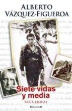 siete vidas y media: recuerdos-alberto vazquez-figueroa-9788466641906