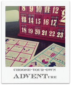 """Make your own advent calendar by inserting activities that work for YOUR family behind the door each day. (No time for gingerbread houses? Swap it out for """"drink hot chocolate."""")"""