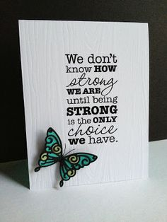 handmade card from I'm in Haven: Strong Like a Butterfly ... great sentiment ... white card with wood grain embossing ... butterfly ... great card!!!