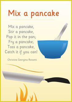 Mix a Pancake - Common Core, Exemplar Texts: Poetry. For Pancake Day Pancake Party, Pancake Day Crafts, Pancake Day Shrove Tuesday, Preschool Songs, Preschool Class, Preschool Letters, Laura Numeroff, Primary Teaching