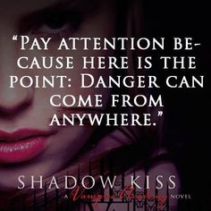 Vampire academy shadow kissed quote