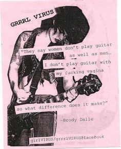 Sorry for the language but I can't not pin this awesome Brody Dalle quote | Distillers | Girls Who Rock