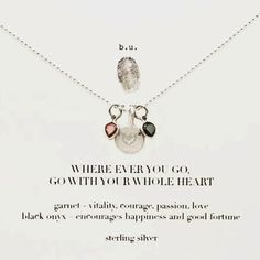 b.u. Where Ever You Go, Go With Your Whole Heart Necklace