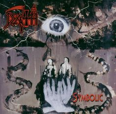 Death - Symbolic (1995) I love and prefer progressive Death. Human, this album, Individual Thought Patterns and The Sound of Perseverance- all must have's.
